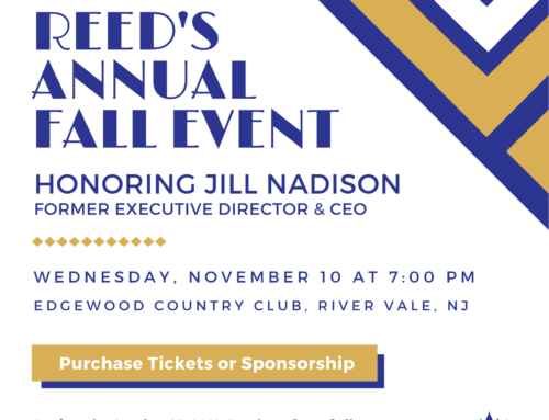 JOIN US AT REED'S ANNUAL FALL EVENT HONORING JILL NADISON, FORMER EXECUTIVE DIRECTOR AND CEO